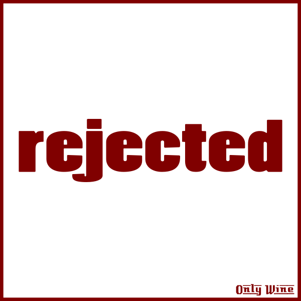 Only Wine rejected stamp