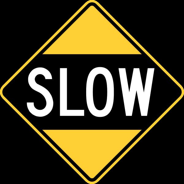 Drive Slowly Sign (Obsolete, U.S.A.)