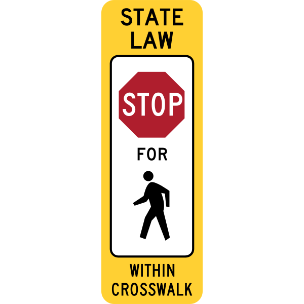 Stop For Pedestrians Sign (State Law Version, Obsolete, U.S.A.)
