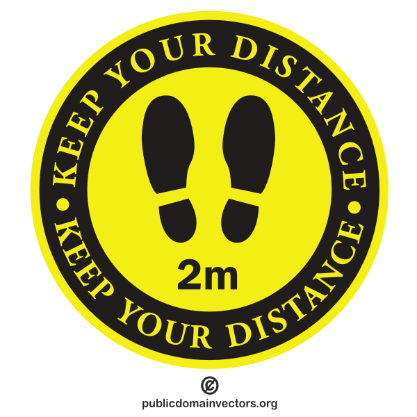Keep your distance 2 metres