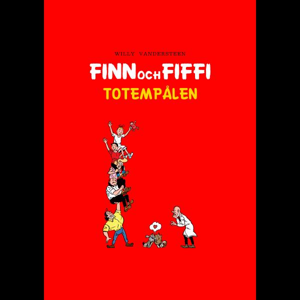 Finn och Fiffi totempålen (Swedish version)