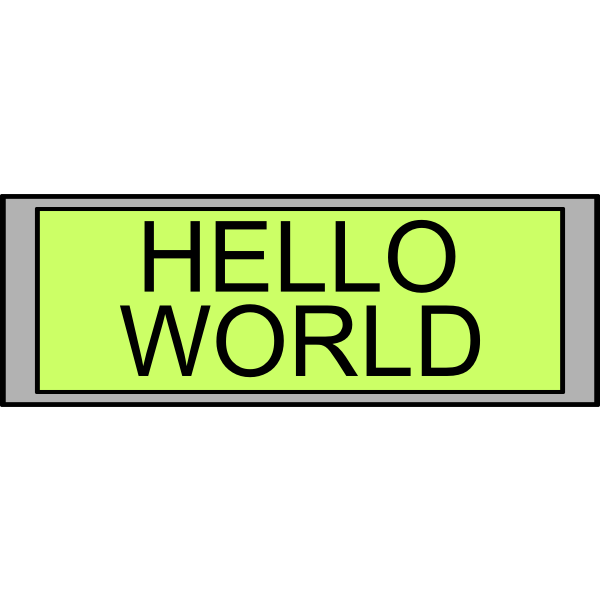 "Digital Display with ""Hello World"" text"