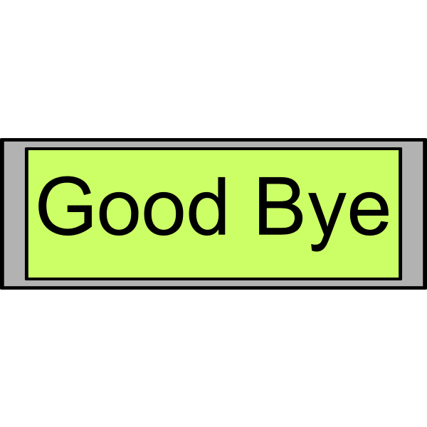 "Digital Display with ""Good Bye"" text"