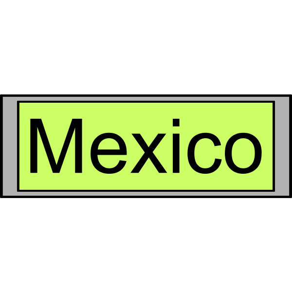 """Digital Display with """"Mexico"""" text"""
