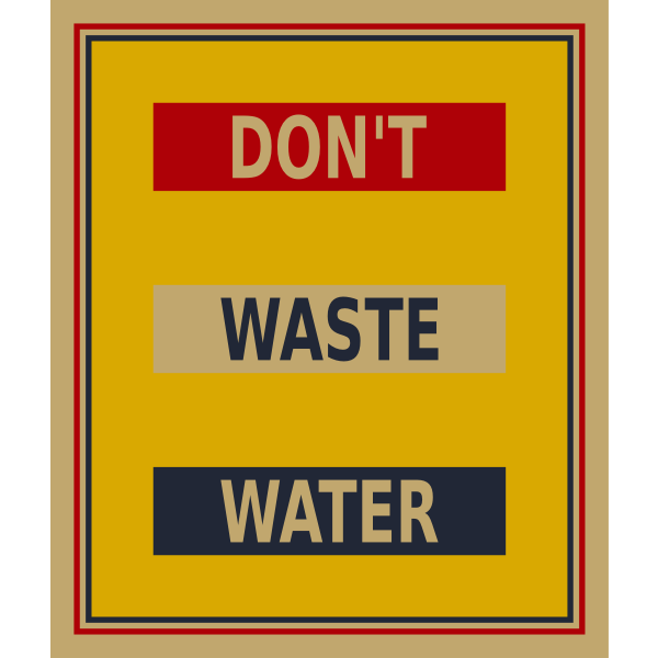''Don't waste water'' poster