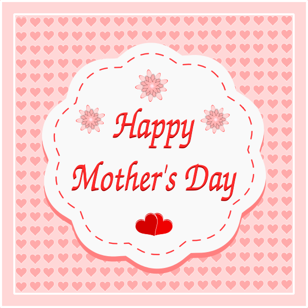 Free Browse them all to find free mother's day ecards for everyone you want to wish a happy mother's day! you can also personalize happy mother's day grandmother cards with a custom. Happy Mothers Day Card Free Svg SVG, PNG, EPS, DXF File