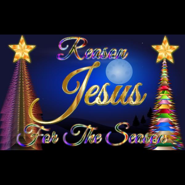 Jesus Reason For The Season Enhanced 2