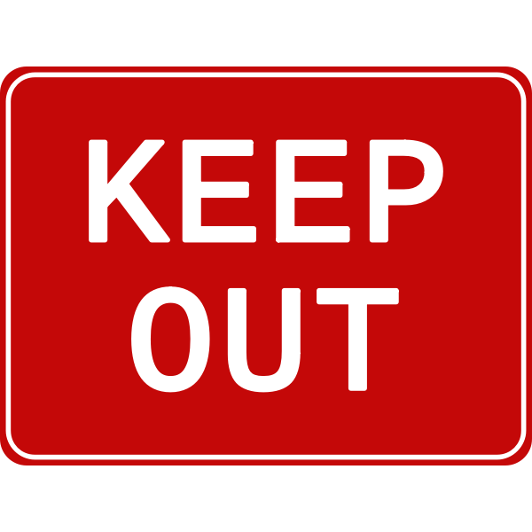 Keep out Sign-1573495265