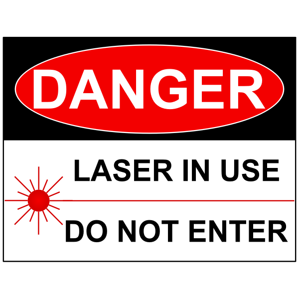 """""""Laser in use"""" sign vector image"""