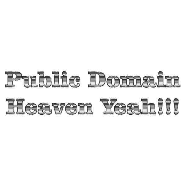 Public Domain Heaven yeah typography