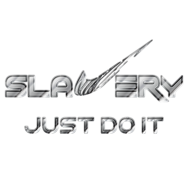 Slavery Just Do It No Logo Final