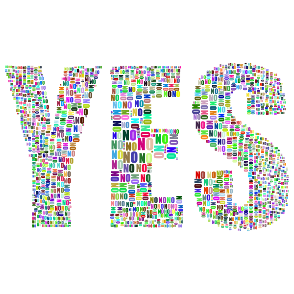 Yes And No Typography Prismatic
