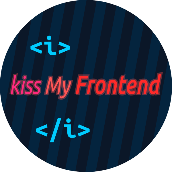 kiss my frontend