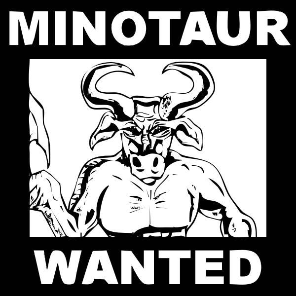 Minotaur wanted poster