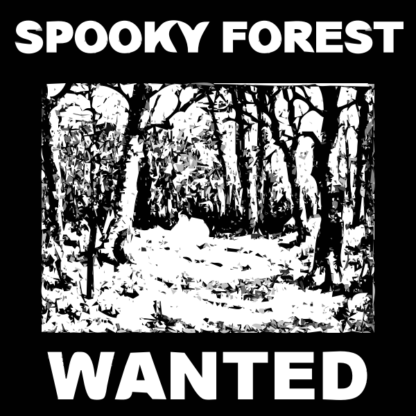 Spooky forest wanted poster vector illustration