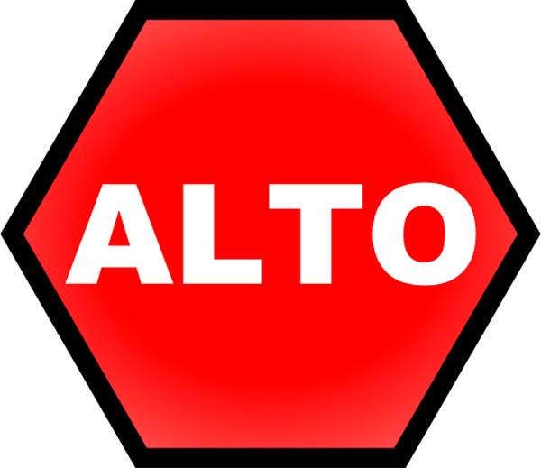 Stop signal - Señal de Alto