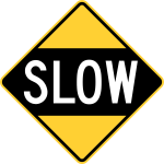 Drive Slowly Sign (Obsolete, U.S.A.)