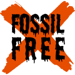 Painted orange X mark: Fossil Free