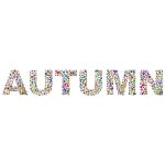 Autumn Leaves Typography Polyprismatic