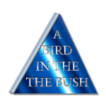 A Bird In The Bush Final