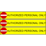 Authorized personnel only label vector image