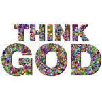 Chromatic Gem Low Poly Think God Typography With Drop Shadow
