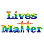 Prismatic Lives Matter Typography 3 Variation 2