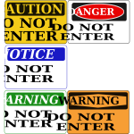 ''Do Not Enter'' signs