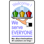 """We serve everyone"" poster vector"