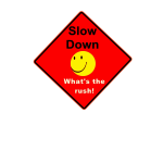 Slow down red sign