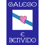 Welcom to Galicia sign